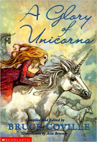 Glory of Unicorns, A