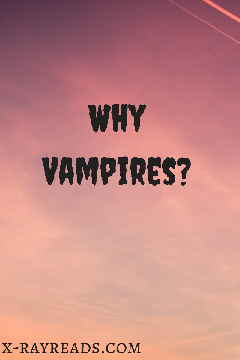 WhyVampires